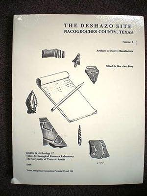 The Deshazo Site Nacogdoches County, Texas (Volume: Dee Ann Story