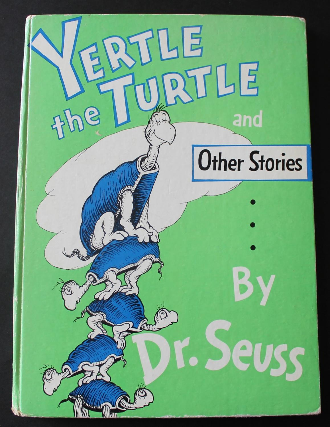 Yertle The Turtle And Other Stories By Seuss Dr 1963 Bristow Garland I challenge you to look up dr. abebooks