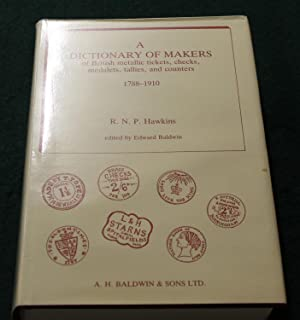A Dictionary of Makers of British metallic: HAWKINS, R. N.