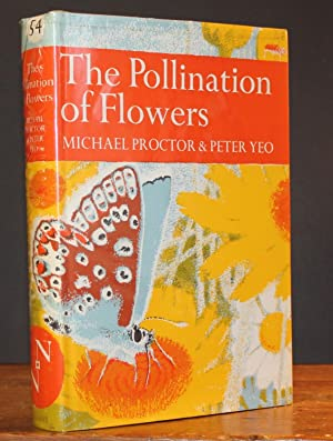 The Pollination of Flowers. New Naturalist No.: PROCTOR, MICHAEL &