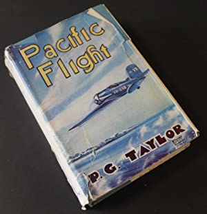 Pacific Flight. The Story of the Lady: TAYLOR, P. G