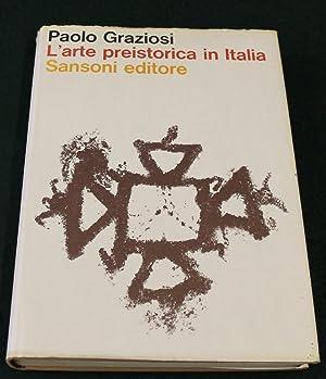 L'Arte Preistorica in Italia: GRAZIOSI, PAOLO