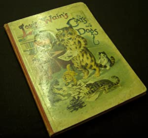 Louis Wain's Cats and Dogs.: WAIN, LOUIS