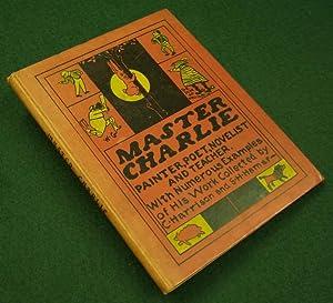 Master Charlie, Painter, Poet, Novelist, and Teacher,: HARRISON, C. &