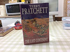 The Last Continent ******SIGNED UK HB 1/1*****: Pratchett, Terry