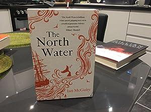 The North Water *******UK UNC PROOF*****: McGuire, Ian