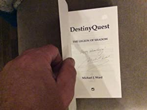 Destiny Quest Book 1: The Legion of Shadow ******SIGNED & LINED SELF-PUBLISHED UK SOON TO BE ...