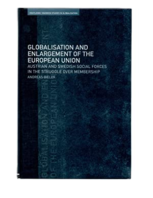 Globalisation and enlargement of the European union: Bieler, Andreas