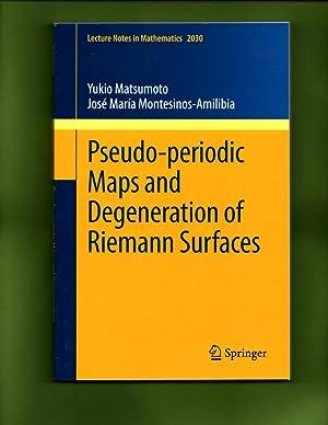 Pseudo-periodic maps and degeneration of Riemann surfaces: Matsumoto, Yukio