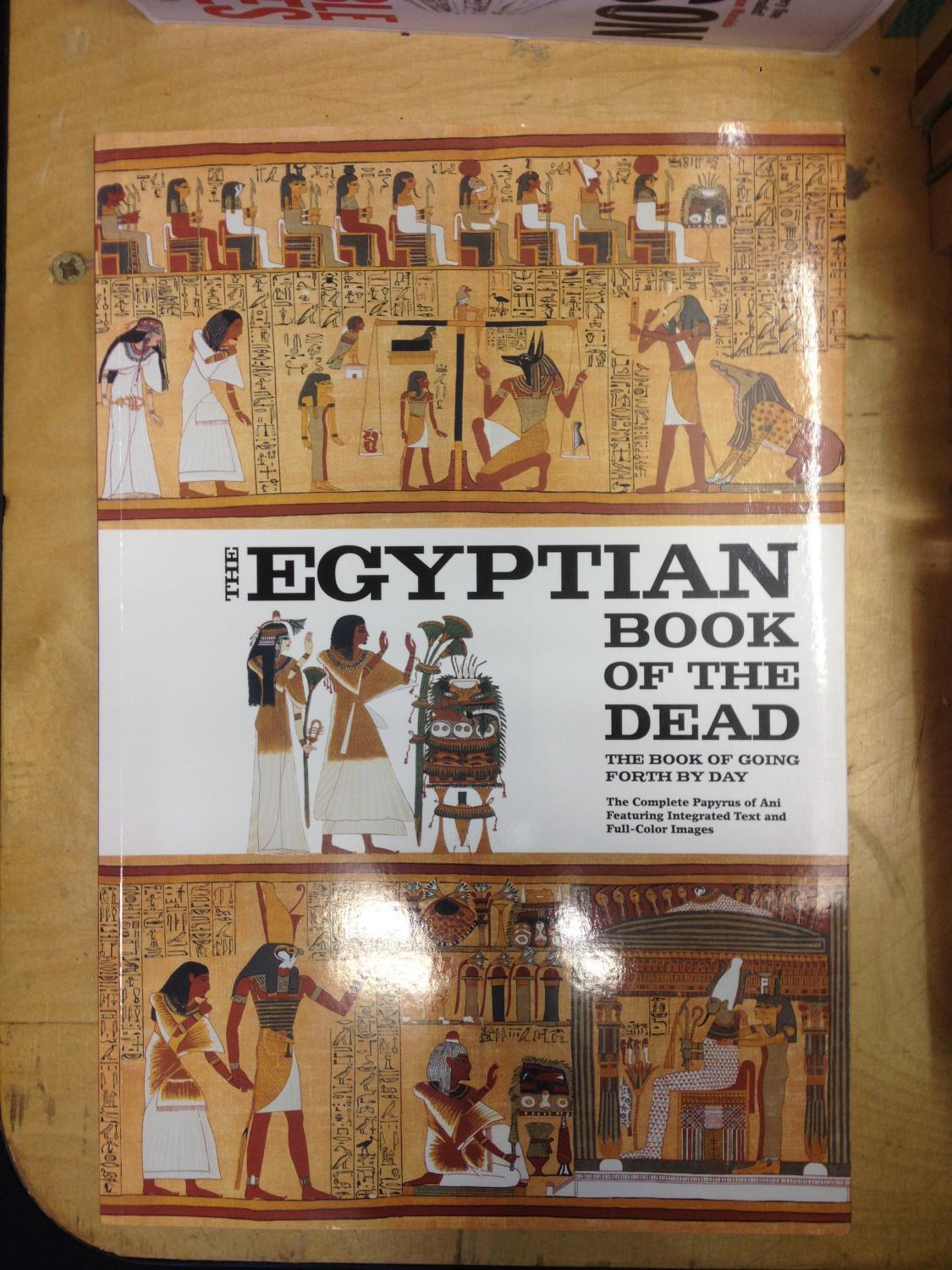 an analysis of the book of the dead and the egyptian afterlife Below listed are all the spells from the book of the dead 1 the ancient egyptian book of the dead afterlife literature.