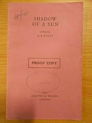 Shadow of a Sun: A. S. Byatt