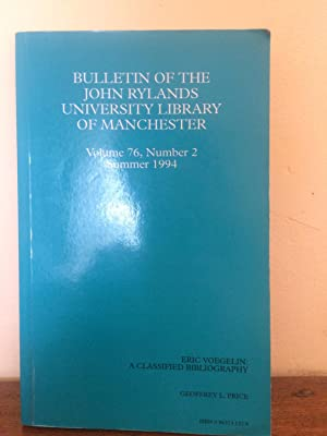 Bulletin of the John Rylands Univerity Library Marnchester Vol 76, Number 2 Summer 1994; Eric ...