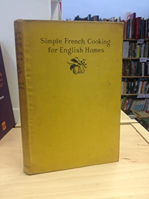 Simple French Cooking for English Homes: Boulestin, X. Marcel