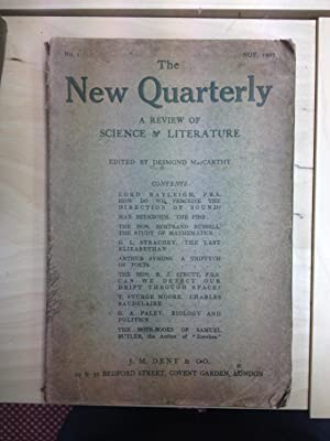 The New Quarterly; A Review of Science: ed Desmond MacCarthy