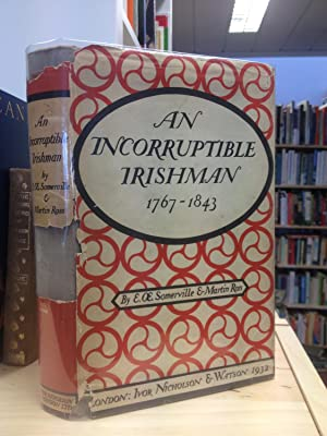 An Incorruptible Irishman being an account of: Somerville, E. OE.
