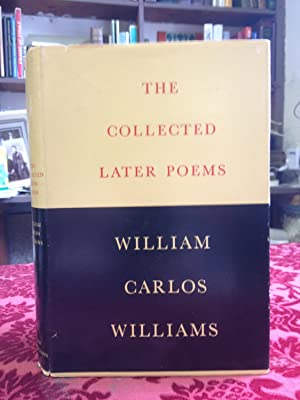 Collected Later Poems: William Carlos Williams