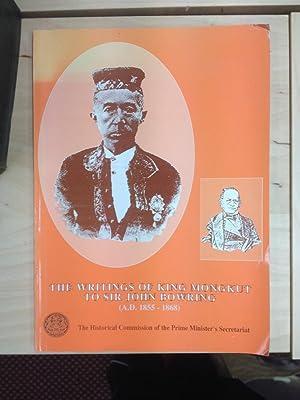 The Writings of King Mongkut to Sir: King Mongkut