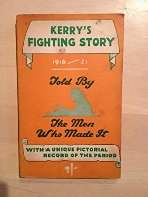 Kerry's Fighting Story. Told by the Men: The Kerryman
