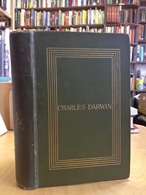 Charles Darwin: His Life told in an: Charles Darwin; ed