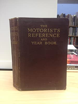 The Motorists Reference and Year Book 1928: Verney, F.E. ed