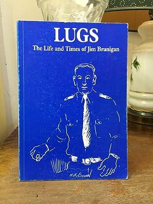 Lugs. The Life and Times of Jim: Neary, Bernard