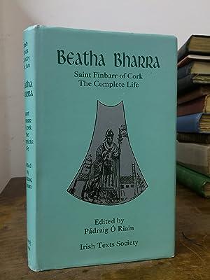 Beatha Bharra: Saint Finbarr of Cork -: Padraig O'Riain