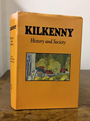 Kilkenny: History and Society: William Nolan; Kevin