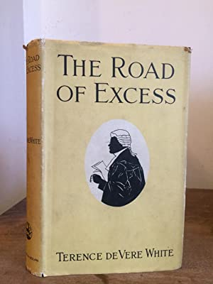 The Road of Excess: de Vere White,