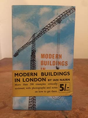 Modern Buildings In London: Nairn, Ian