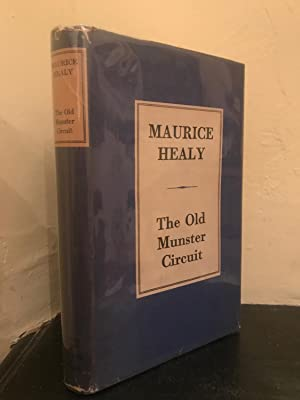 The Old Munster Circuit A Book of: Healy, Maurice