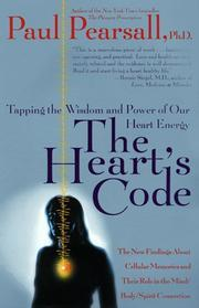 The Heart's Code: Tapping the Wisdom and: Paul Pearsall