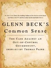 Glenn Beck's Common Sense: The Case Against an Out-of-Control Government, Inspir