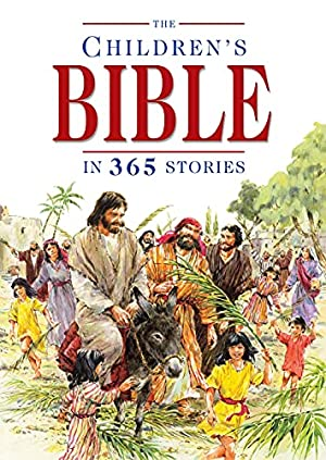 The Children's Bible in 365 Stories: Batchelor, Mary; Haysom,