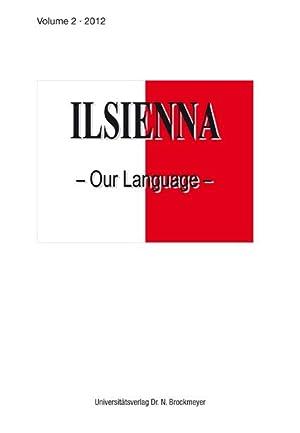 ILSIENNA - Our Language- Vol. 2, 2012: Stolz, Thomas (Ed.)
