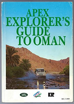 Apex Explorer's Guide to Oman: Mark Mallett (ed.),