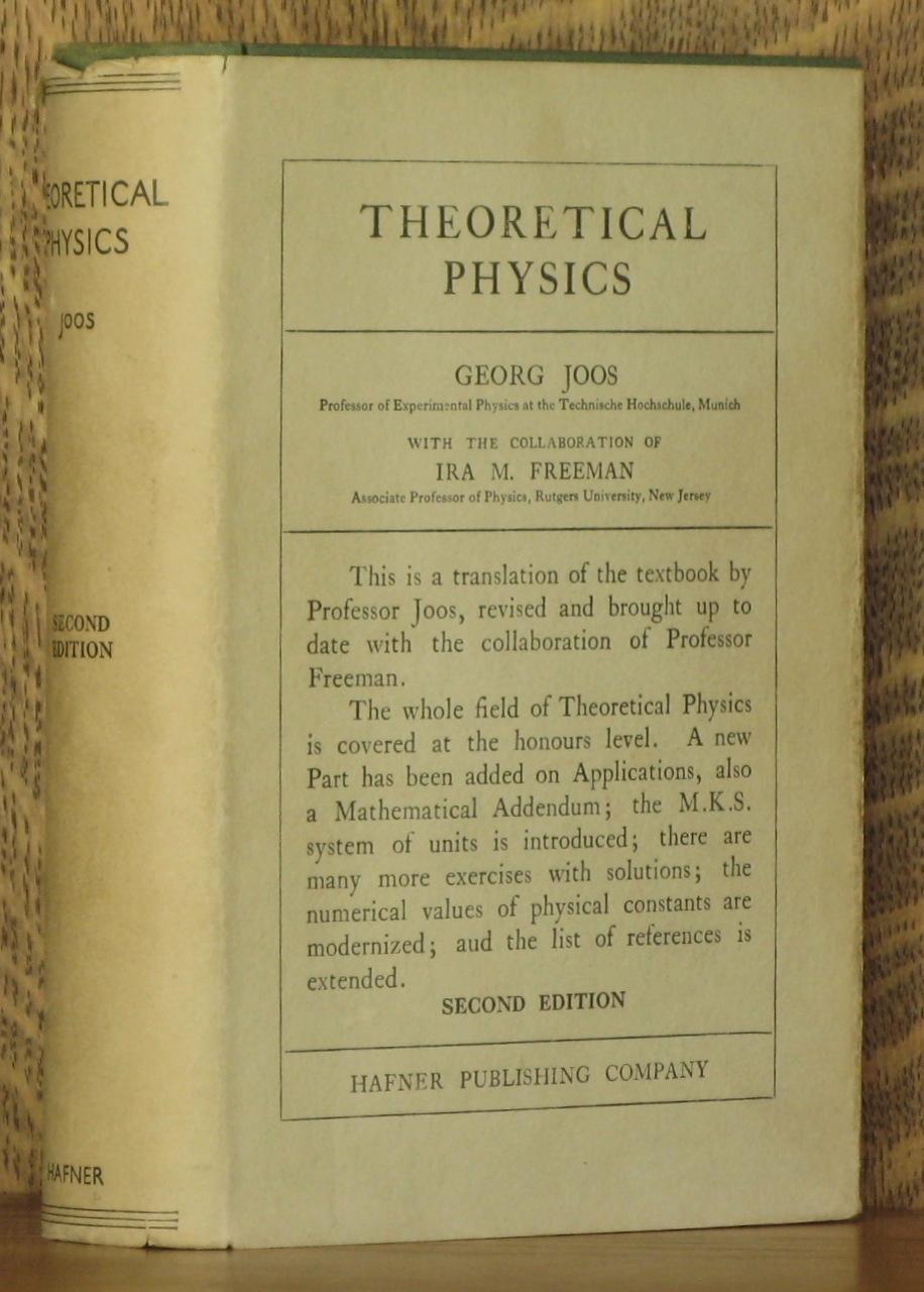 THEORETICAL PHYSICS: Georg Joos and Ira M. Freeman