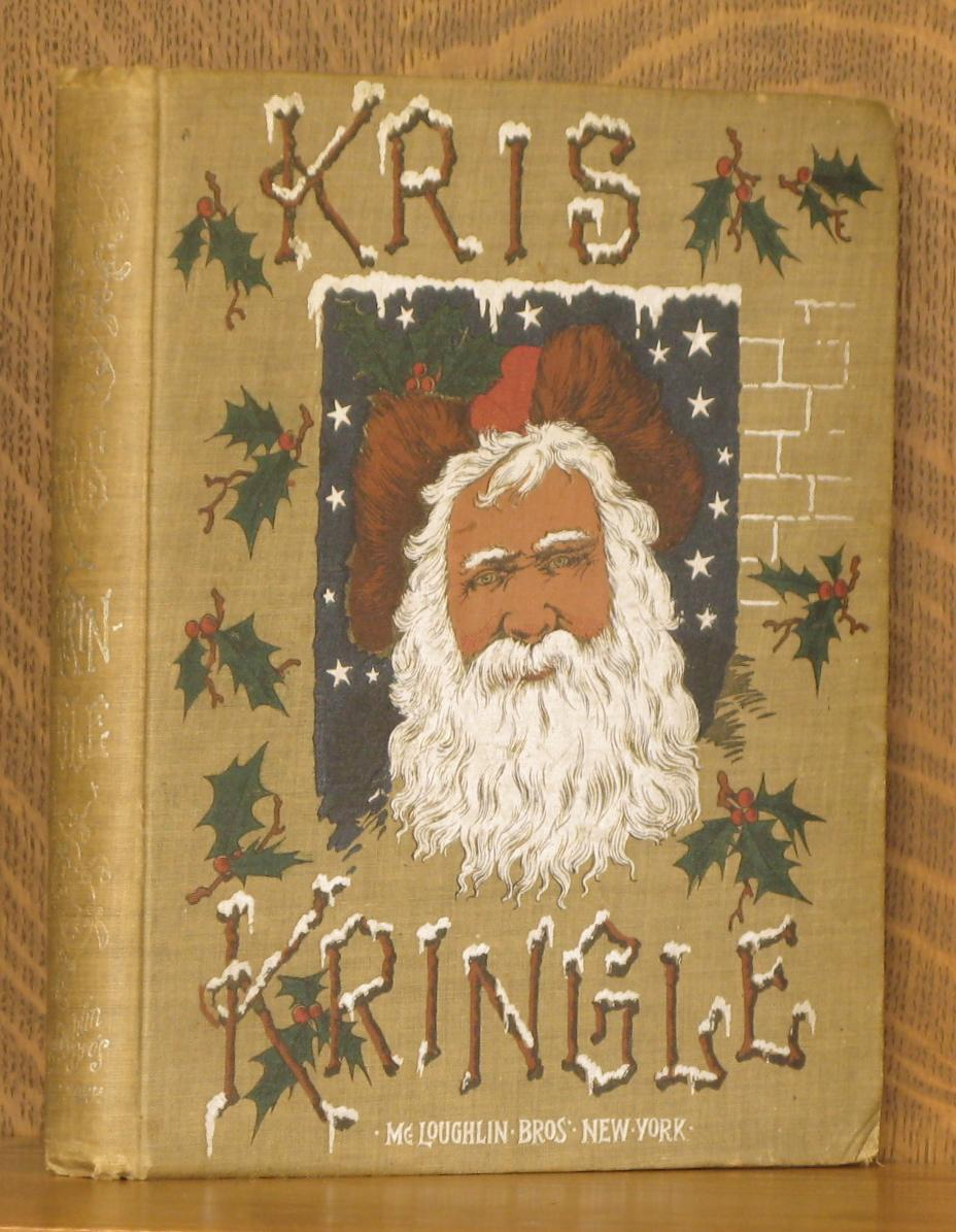 KRIS KRINGLE AND OTHER STORIES: anonymous