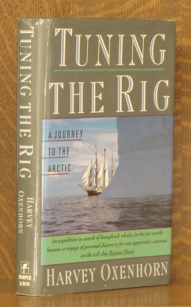 Tuning the rig by harvey oxenhorn harper and row new york tuning the rig harvey oxenhorn sciox Choice Image