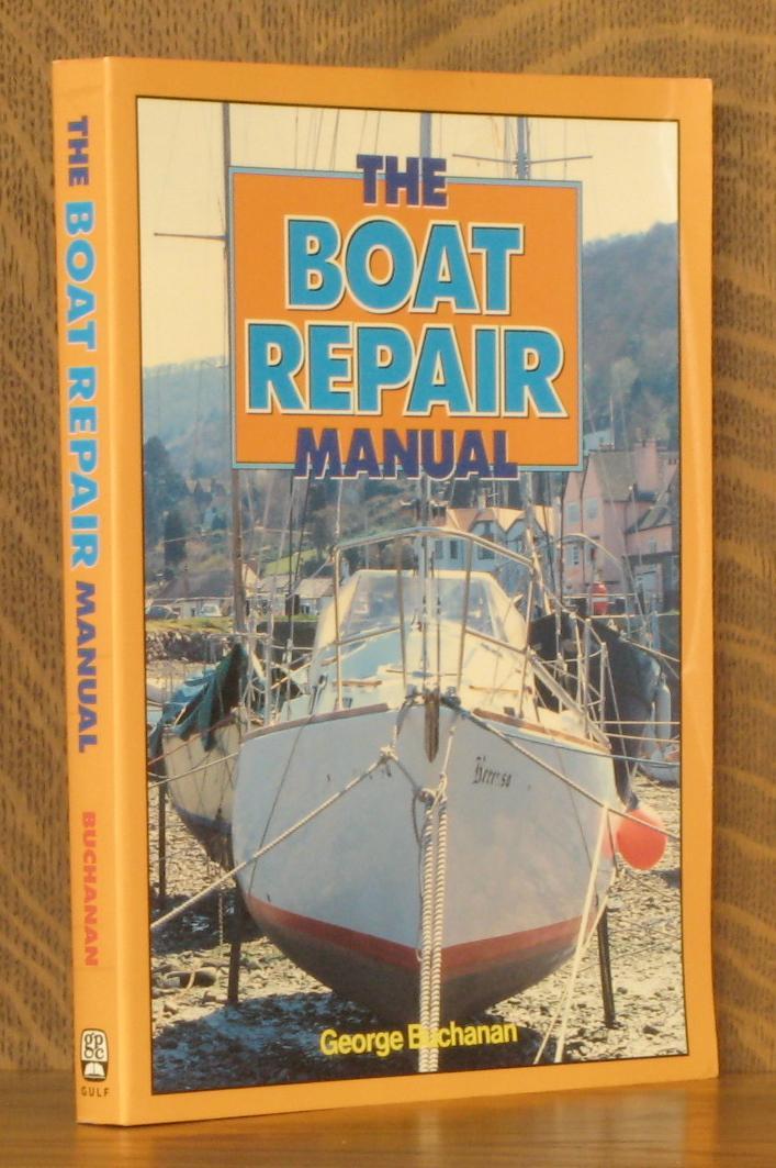 boat repair by george buchanan abebooks rh abebooks co uk George Buchanan Myrtle Beach George Buchanan Gainesville FL