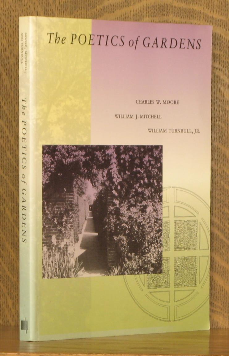 the poetics of gardens by charles moore abebooks
