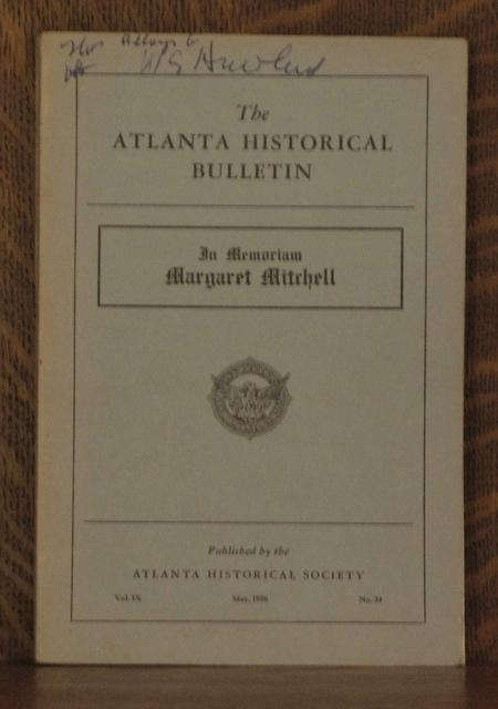 THE ATLANTA HISTORICAL BULLETIN ~ IN MEMORIAM MARGARET MITCHELL~ Vol. IX May, 1950 No. 34: Stephens...