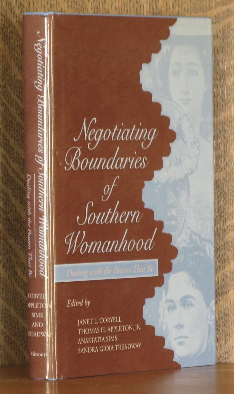 Negotiating Boundaries of Southern Womanhood: Dealing with the Powers That Be