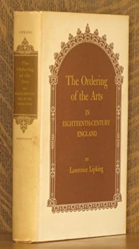 THE ORDERING OF THE ARTS IN EIGHTEENTH-CENTURY ENGLAND: Lawrence Lipking