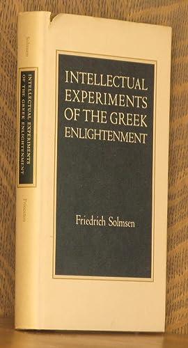 INTELLECTUAL EXPERIMENTS OF THE GREEK ENLIGHTENMENT: Friedrich Solmsen
