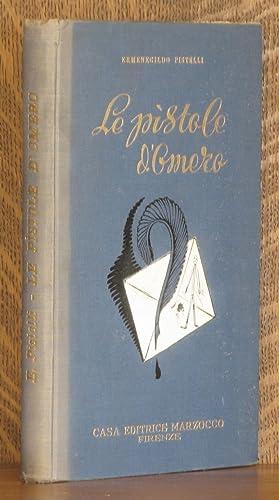 LE PISTOLE D'OMERO Settima Edizione Rinnovata: Ermenegildo Pistelli, Vittorio Corcos, F. ...