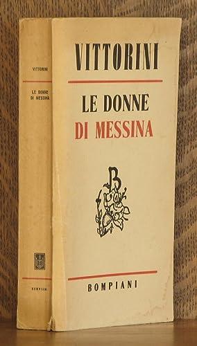 LE DONNE DI MESSINA: Elio Vittorini