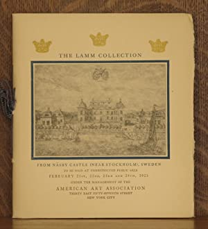 THE LAMM COLLECTION FROM NASEBY CASTLE (NEAR STOCKHOLM) SWEDEN TO BE SOLD AT UNRESTRICTED PUBLIC ...