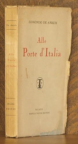 ALLE PORTE D'ITALIA: Edmondo De Amicis