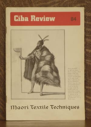 CIBA REVIEW NO. 84 FEBRUARY, 1951 - MAORI TEXTILE TECHNIQUES: Walter G. Fischel