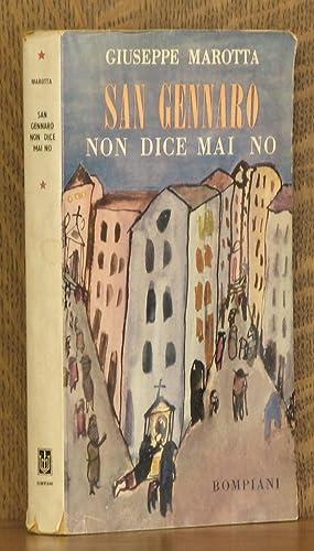 SAN GENNARO NON DICE MAI NO: Giuseppe Marotta